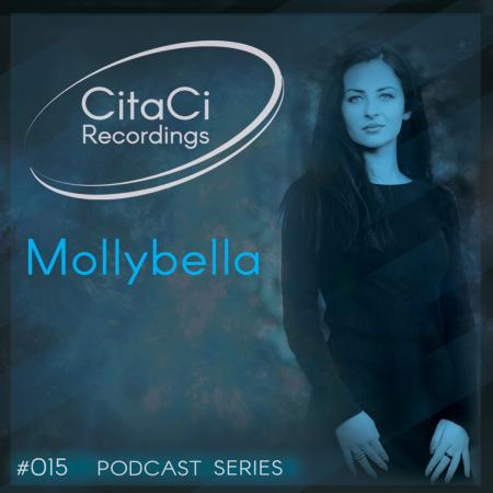 Mollybella - Podcast #015 -CitaCi Recordings