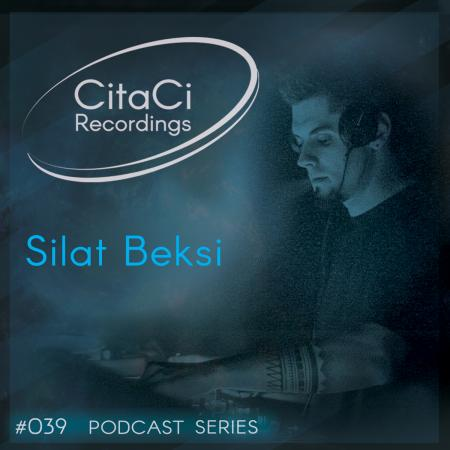 Silat Beksi - Podcast#039 - CitaCi Recordings