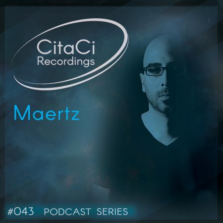 Maertz - Podcast #043 - CitaCi Recordings