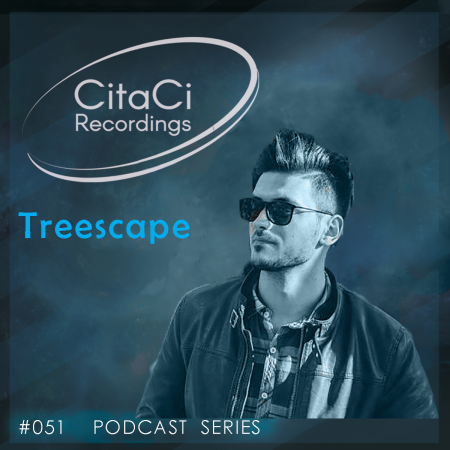 Treescape - Podcast #051 - CitaCi Recordings