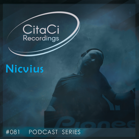 Nicvius - Podcast #081 - CitaCi Recordings