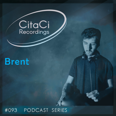 Brent - Podcast #093 - CitaCi Recordings