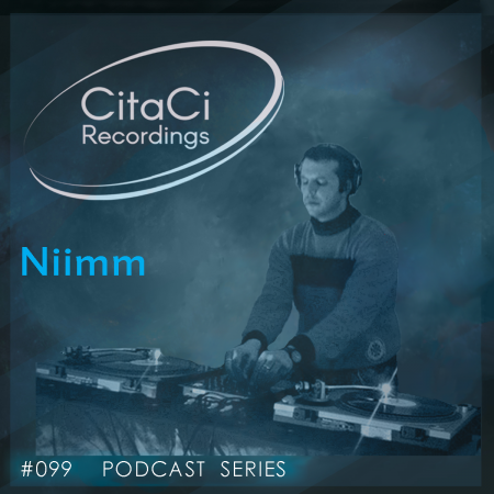 Niimm - Podcast #099 - CitaCi Recordings