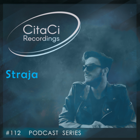 Straja - Podcast #112 - CitaCi Recordings