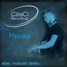 Hysagi - Podcast #016 -CitaCi Recordings