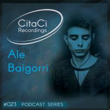 Ale Baigorri - Podcast #023 -CitaCi Recordings