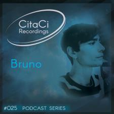 Bruno - Podcast #025 -CitaCi Recordings