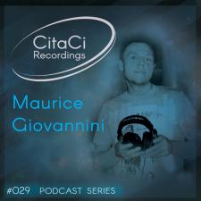Maurice Giovannini - Podcast #029 -CitaCi Recordings