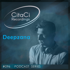 Deepzana - Podcast #096 - CitaCi Recordings