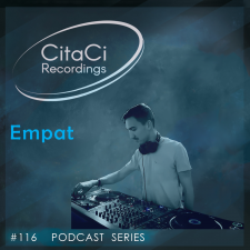 Empat - Podcast #116 - CitaCi Recordings