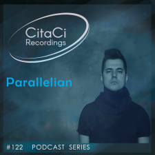 Parallelian - Podcast #122 - CitaCi Recordings