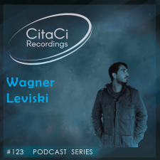 Wagner Leviski - Podcast #123 - CitaCi Recordings