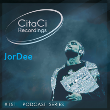 JorDee - Podcast #151 - CitaCi Recordings
