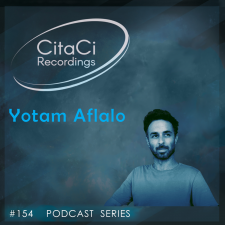 Yotam Aflalo - Podcast #154 - CitaCi Recordings