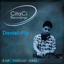 Daniel-Flo - Podcast #169 - CitaCi Recordings